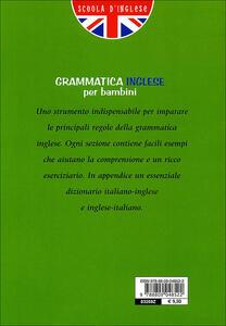 Grammatica inglese per bambini 2006 - Margherita Giromini - 2