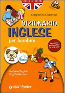 Libro Dizionario di inglese per bambini Margherita Giromini 0