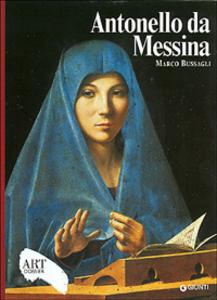 Libro Antonello da Messina. Ediz. illustrata Marco Bussagli