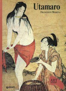 Libro Utamaro. Ediz. illustrata Francesco Morena