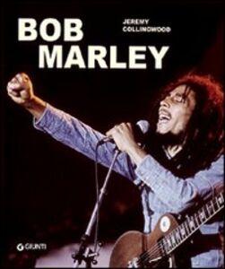 Libro Bob Marley Jeremy Collingwood