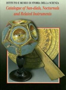 Catalogue of sundials, nocturnals and related instruments - Anthony J. Turner - copertina