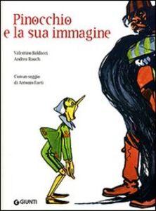 Libro Pinocchio e la sua immagine Valentino Baldacci , Andrea Rauch