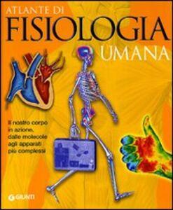 Libro Atlante di fisiologia umana Adriana Rigutti 0