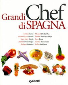 Libro Grandi chef di Spagna Alessandra Meldolesi , Bob Noto