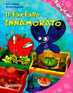 Libro Il farfallo innamorato. Ediz. illustrata Anna Sarfatti 0