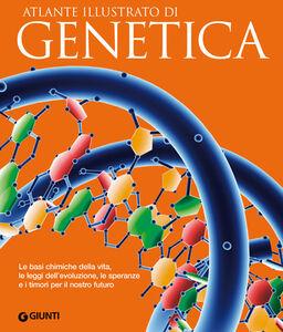 Libro Atlante illustrato di genetica Enzo Gallori