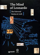 The mind of Leonardo. The universal genius at work