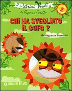 Foto Cover di Chi ha svegliato il gufo? Eco-storie nella natura, Libro di Mariagrazia Bertarini, edito da Giunti Kids