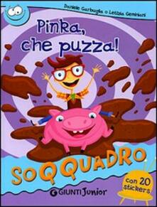 Winniearcher.com Pinka, che puzza! Con sticker. Ediz. illustrata Image
