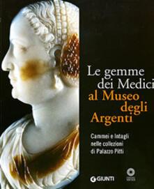 Promoartpalermo.it Le gemme dei Medici al Museo degli Argenti. Cammei e Intagli nelle collezioni di Palazzo Pitti. Ediz. illustrata Image