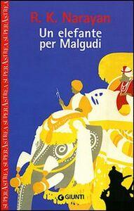Libro Un elefante per Malgudi Rasupuram K. Narayan