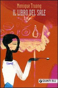 Il Il libro del sale - Truong Monique - wuz.it