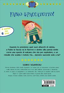 Fabio spaccatutto! Ediz. illustrata - Guido Sgardoli - 7