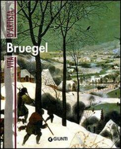 Foto Cover di Bruegel, Libro di David Bianco, edito da Giunti Editore