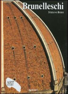 Brunelleschi. Ediz. illustrata - Stefano Borsi - copertina