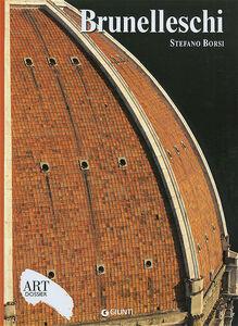 Libro Brunelleschi. Ediz. illustrata Stefano Borsi