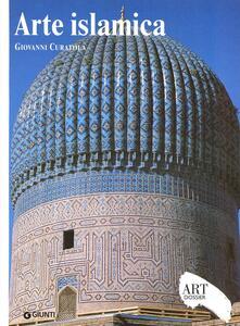 Arte islamica. Ediz. illustrata - Giovanni Curatola - copertina