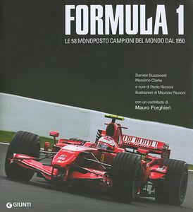 Libro Formula 1. Le 58 monoposto campioni del mondo dal 1950 Daniele Buzzonetti , Massimo Clarke