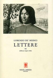 Listadelpopolo.it Lettere. Vol. 12: febbraio-luglio 1488. Image