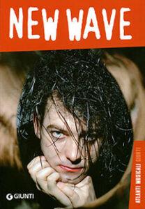 Libro New wave Simone Arcagni , Riccardo Bertoncelli , Federico Guglielmi