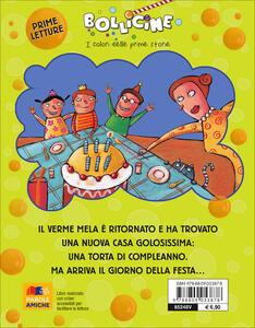 Buon compleanno con il Verme Mela. Ediz. illustrata - Luca Cognolato - 2