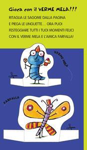 Buon compleanno con il Verme Mela. Ediz. illustrata - Luca Cognolato - 7