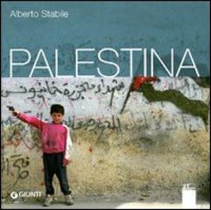 Foto Cover di Palestina, Libro di Alberto Stabile, edito da Giunti Editore