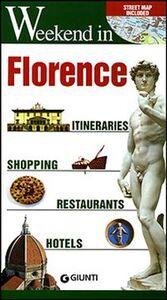 Foto Cover di Florence. Itineraries, shopping, restaurants, hotels, Libro di  edito da Giunti Editore