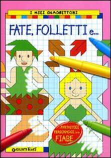 Tegliowinterrun.it Fate, folletti, e.... Ediz. illustrata Image