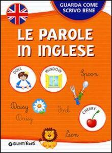 Foto Cover di Le parole in inglese, Libro di  edito da Giunti Kids