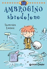 Ambrogino sbrodolone - Luciani Domenica Luciani Roberto - wuz.it