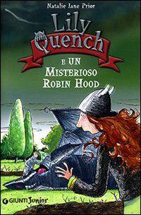 Lily Quench e un misterioso Robin Hood