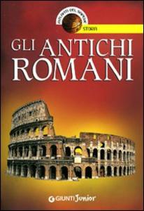 Libro Gli antichi romani Andrea Bachini 0