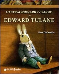 Lo straordinario viaggio di Edward Tulane. Ediz. illustrata - Kate DiCamillo - copertina