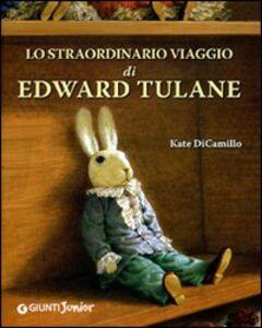 Libro Lo straordinario viaggio di Edward Tulane Kate DiCamillo 0