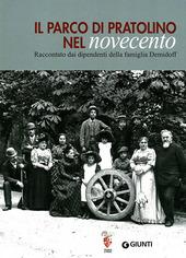 Il parco di Pratolino nel Novecento. Raccontato dai dipendenti della famiglia Demidoff