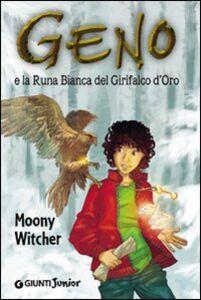 Libro Geno e la Runa Bianca del grifalco d'oro Moony Witcher