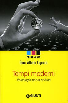 Grandtoureventi.it Tempi moderni. Psicologia per la politica Image