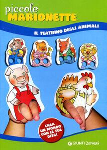 Libro Piccole marionette. Il teatrino degli animali