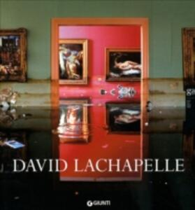 David Lachapelle. Ediz. italiana e inglese - copertina