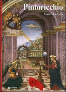 Libro Pintoricchio. Ediz. illustrata Claudia La Malfa