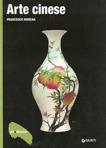 Foto Cover di Arte cinese, Libro di Francesco Morena, edito da Giunti Editore
