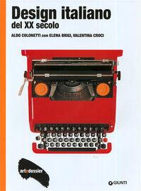 Design italiano del XX secolo. Ediz. illustrata