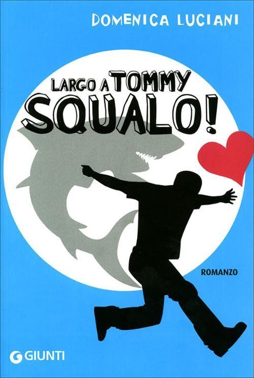 Largo a Tommy Squalo!
