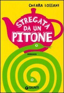 Libro Stregata da un pitone Chiara Lossani