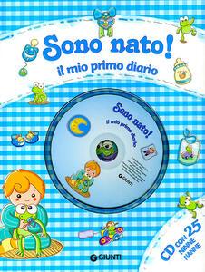 Sono nato! Il mio primo diario. Con CD Audio - Sara Reggiani - copertina