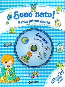Libro Sono nato! Il mio primo diario. Con CD Audio Sara Reggiani