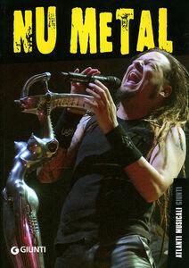 Libro Nu metal Tommaso Iannini