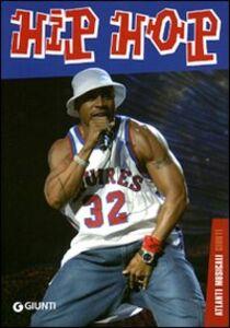 Foto Cover di Hip hop, Libro di Paolo Ferrari, edito da Giunti Editore